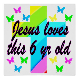JESUS LOVES THIS 6 YEAR OLD 6TH BIRTHDAY POSTER