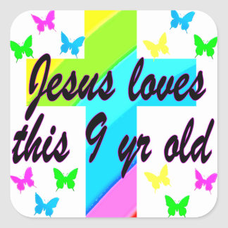 JESUS LOVES THIS 9 YR OLD BIRTHDAY CHRISTIAN GIRL SQUARE STICKER