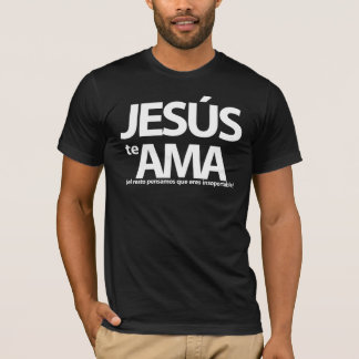Jesus Loves to you. T-Shirt black