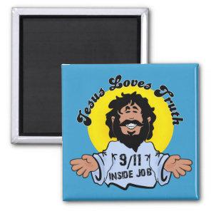 Jesus Loves Truth 9-11 Inside Job Funny Magnet