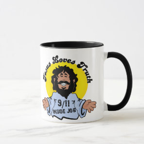 Jesus Loves Truth 9-11 Inside Job Funny Mug