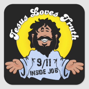 Jesus Loves Truth 9-11 Inside Job Funny Square Sticker