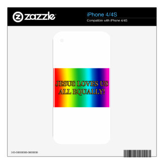 JESUS LOVES US ALL EQUALLY! (CHRIST CHRISTIAN) iPhone 4 DECALS