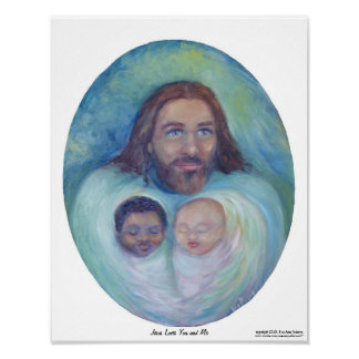 Jesus Loves You and Me Posters