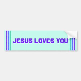 Jesus Loves You Bumper Stickers