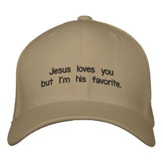 Jesus loves you but I'm his favorite. Baseball Cap