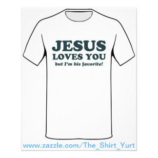 Jesus Loves You But I'm His Favorite Flyer