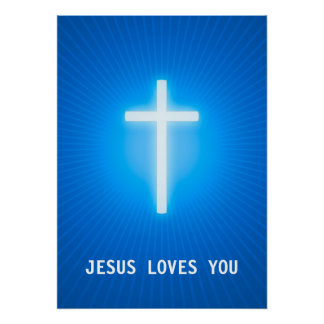 JESUS LOVES YOU  - Christian Blue Poster Posters