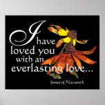 Jesus Loves You Coneflower Art Poster