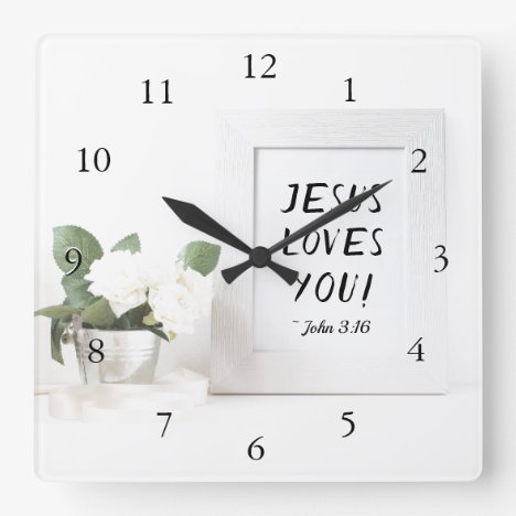 Jesus Loves You! John 3:16, Scripture Reference Square Wall Clock