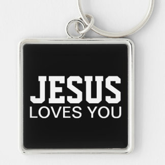 Jesus Loves You Motivational Typography Silver-Colored Square Keychain