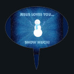 """Jesus Loves You Snow Much! Christian Snowman Blue Cake Topper<br><div class=""""desc"""">This eye-catching Oval Cakepick features a cute and fun graphic design for winter. It includes a snowman on a background of various shades of blue with softly falling snow. The Christian message reads: &#39;Jesus loves you… snow much!&#39; The decorative Cakepick is made from food-safe acrylic. Perfect dessert topper for those...</div>"""