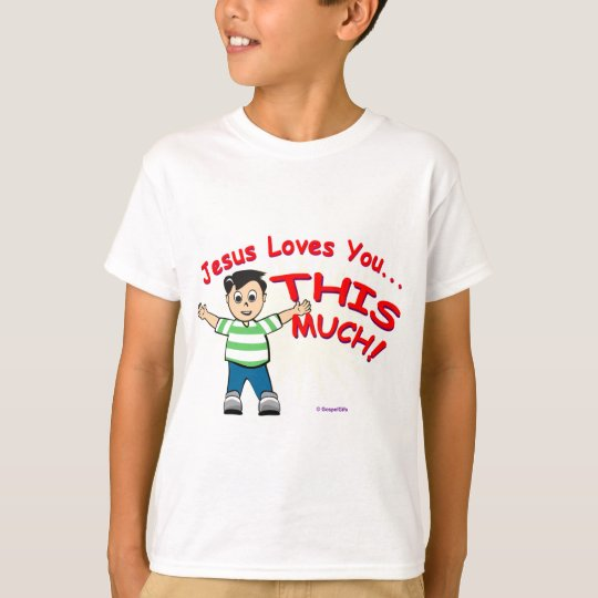 Jesus loves you this much Christian gift design T-Shirt