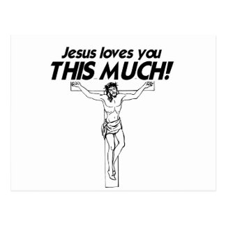 JESUS LOVES YOU THIS MUCH -.png Post Card