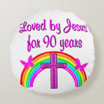 JESUS LOVING 90TH BIRTHDAY ROUND PILLOW