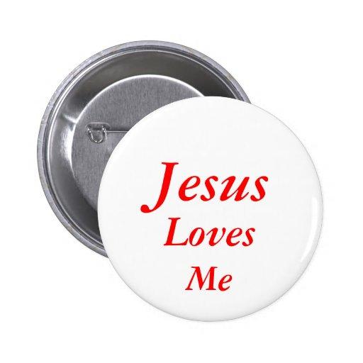 Jesús me ama botón pins