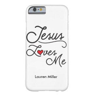 Jesús me ama caso del iPhone Funda De iPhone 6 Barely There