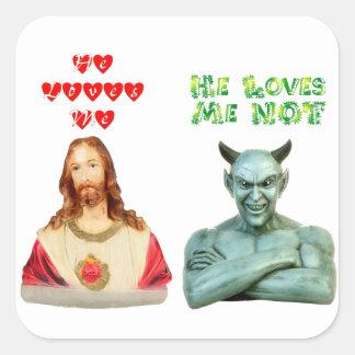 Jesús me ama… los amores satan yo no… calcomanía cuadrada
