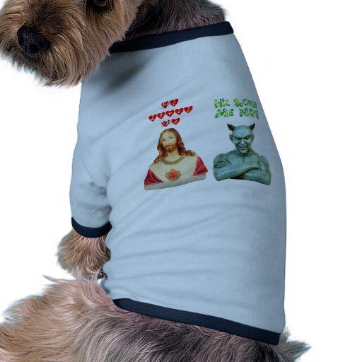 Jesús me ama… los amores satan yo no… camiseta con mangas para perro