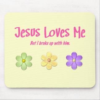 Jesús me ama alfombrilla de ratones