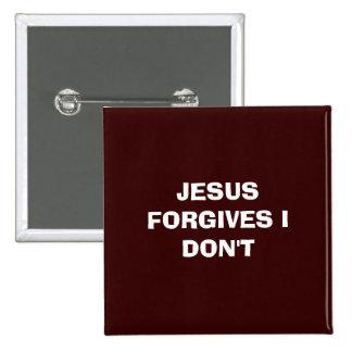JESÚS ME PERDONA NO HACE PIN