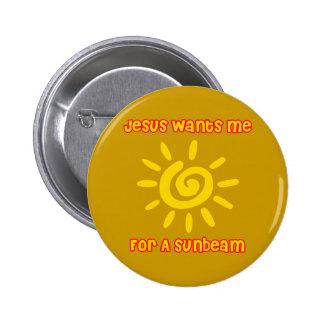 Jesús me quiere para un rayo de sol pin redondo de 2 pulgadas
