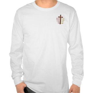 Jesús murió por mí así que viviré para él camiseta