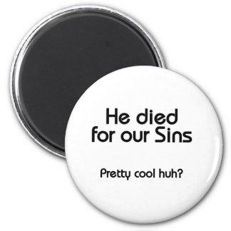 Jesús murió por nuestros pecados cristianos iman para frigorífico