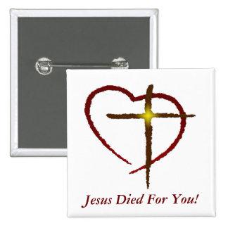 ¡Jesús murió por usted! - Botón del diseñador