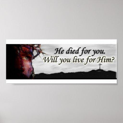 ¿Jesús murió por usted… usted vivirá para él? Póster