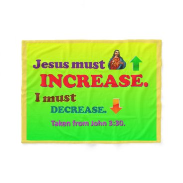 Beach Themed Jesus Must Increase! I Must Decrease! Fleece Blanket