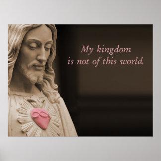 Jesus My Kingdom Poster