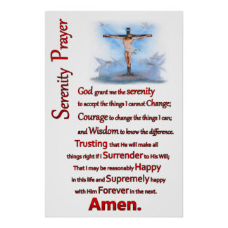 Jesus nailed to a wood cross the serenity prayer poster