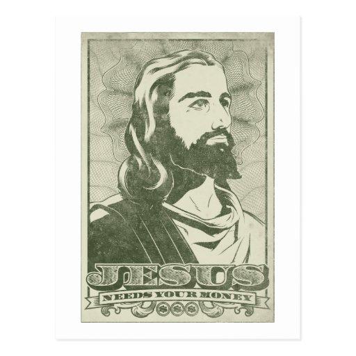 Jesus Needs Your Money Postcard