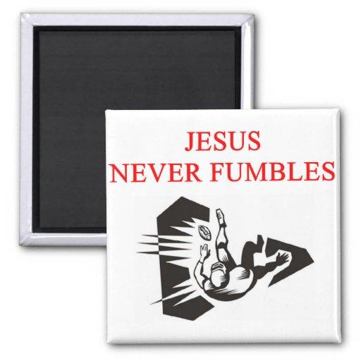 jesus never fumbles fridge magnet