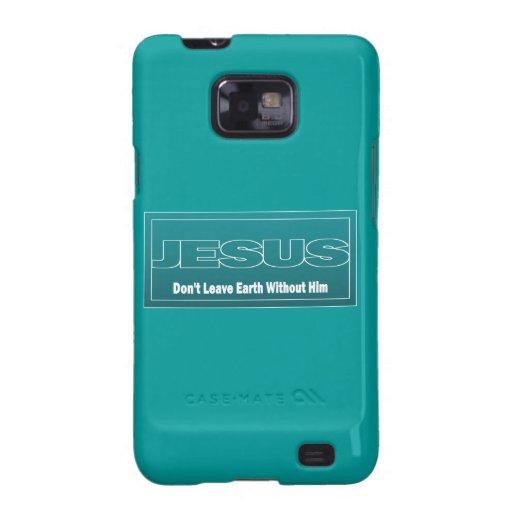 JESÚS no deja la tierra sin él Samsung Galaxy SII Carcasa