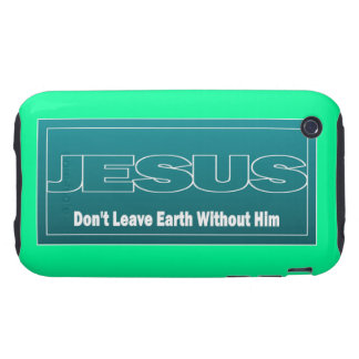 JESÚS no deja la tierra sin él iPhone 3 Tough Cobertura