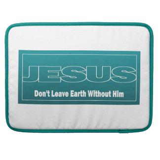 JESÚS no deja la tierra sin él Funda Para Macbook Pro