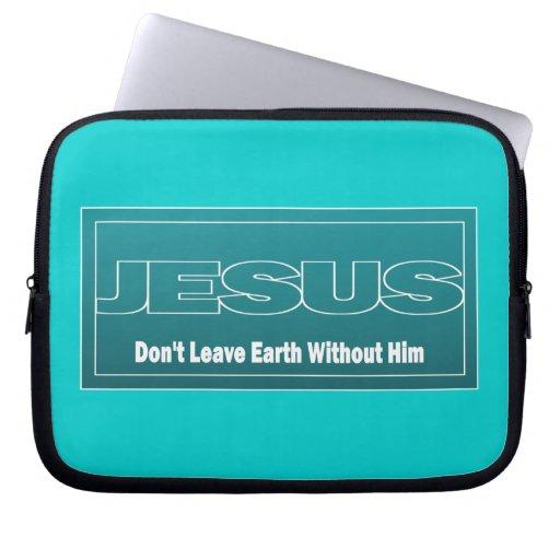 JESÚS no deja la tierra sin él Mangas Portátiles