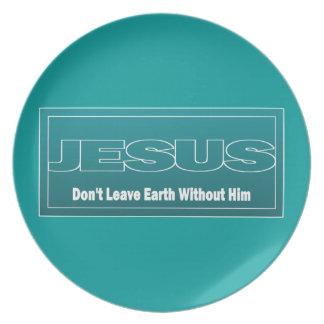 JESÚS no deja la tierra sin él Plato De Comida