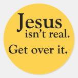Jesús no es real. Consiga sobre él Pegatina Redonda