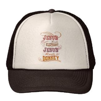 Jesús no montó un elefante que Jesús montó un burr Gorro