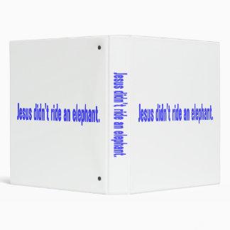 Jesus No Ride Elephant Bumper 3 Ring Binder