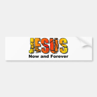 Jesus now and forever Christian design Bumper Stickers