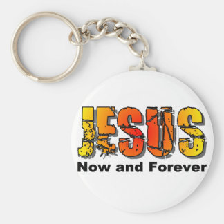 Jesus now and forever Christian design Keychain