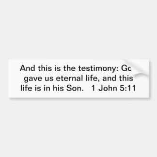 ¡Jesús, nuestra vida eterna! Pegatina Para Auto
