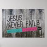 Jesús nunca falla el poster cristiano