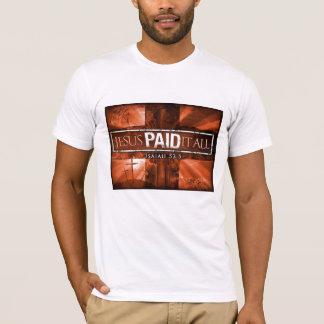 Jesus paid it all T-Shirt