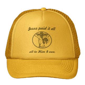 Jesus paid it all trucker hat