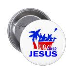 Jesús para el presidente 2012 pin
